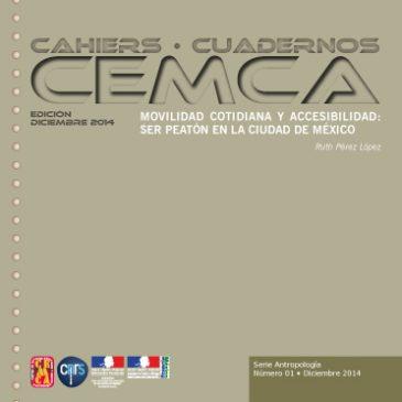 MOVILIDAD COTIDIANA Y ACCESIBILIDAD: SER PEATÓN EN LA CIUDAD DE MÉXICO