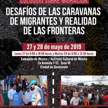 Memorias del Coloquio: «Desafíos de las caravanas de migrantes y realidad de las fronteras»
