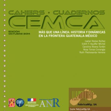 MÁS QUE UNA LÍNEA: HISTORIA Y DINÁMICAS EN LA FRONTERA GUATEMALA-MÉXICO